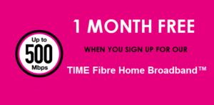 TIME Home fibre Broadband free